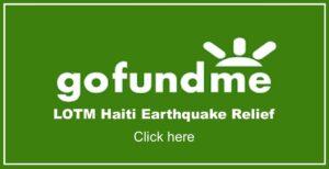 Go Fund Me LOTM Haiti Earthquake Relief